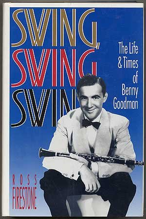 swing-swing-swing-the-life-and-times-of-benny-goodman-book-and-cd