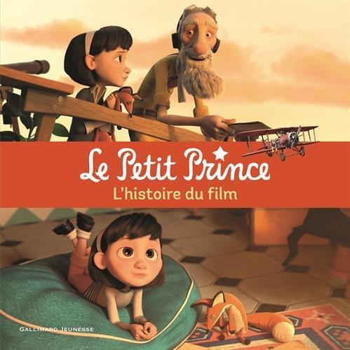 Le Petit Prince: L'histoire du film