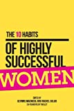 The 10 Habits of Highly Successful Women (Kindle Serial)