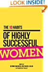The 10 Habits of Highly Successful Wo...