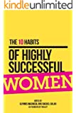 The 10 Habits of Highly Successful Women