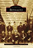 img - for Bethalto (Images of America (Arcadia Publishing)) book / textbook / text book
