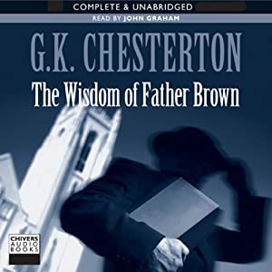 The Wisdom of Father Brown | [G. K. Chesterton]