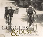 Goggles & Dust: Images from Cycling's...