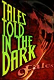 img - for 9Tales Told In the Dark (9Tales Series Book 7) book / textbook / text book