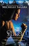 Cast in Silence (Chronicles of Elantra, Book 5)