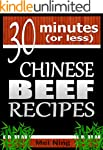 30 Minutes or Less: Chinese Beef Reci...