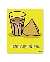 PosterGuy It Happens Only in India Tea and Samosa Mouse Pad