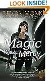 Magic Without Mercy: An Allie Beckstrom Novel