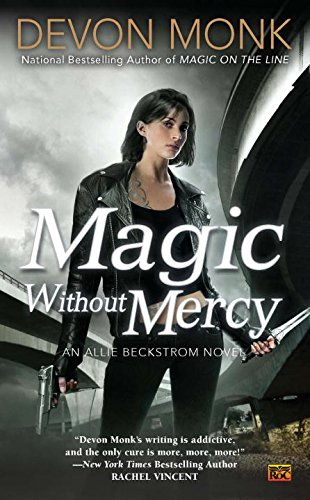 Image of Magic Without Mercy: An Allie Beckstrom Novel
