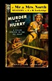Murder in a Hurry (A Mr. & Mrs. North Mystery)