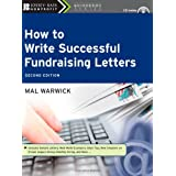 How to Write Successful Fundraising Letters (The Jossey-Bass Nonprofit Guidebook Series)by Mal Warwick