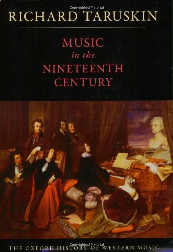 Music in the Nineteenth Century: The Oxford History of...