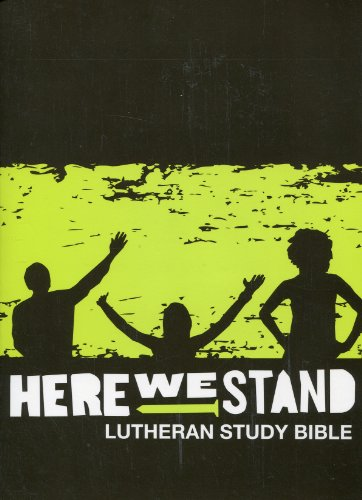 Here We Stand: Lutheran Study Bible (NRSV)