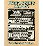 img - for Perplexing Mazes[ PERPLEXING MAZES ] by Quinn, Lee Daniel (Author) Dec-27-91[ Paperback ] book / textbook / text book