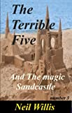 img - for The Terrible Five and the magic sandcastles book / textbook / text book
