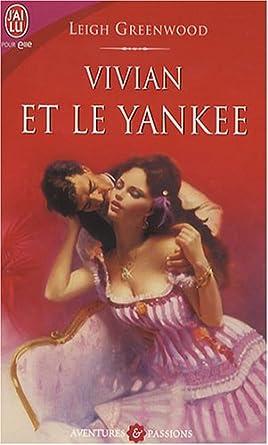 Vivian et le yankee de Leigh Greenwood 51wrcEUx68L._SY445_