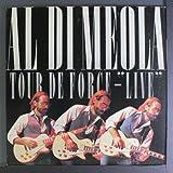 Tour De Force: Live by AL DI MEOLA (2016-04-27)