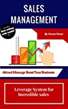 Sales Management: Leverage System for Incredible Sales (1)