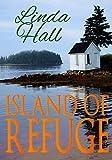 Island of Refuge (Coast of Maine series Book 2)