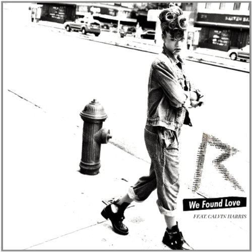 We Found Love (2-Track)