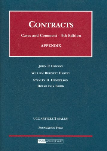 Dawson, Harvey, Henderson And Baird'S Appendix To Contracts, Cases And Comments, 9Th (Selected Statutes)