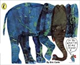 Eric Carle Do You Want to be My Friend? (Picture Puffin)