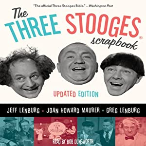 The Three Stooges Scrapbook | [Jeff Lenburg, Joan Howard Maurer, Greg Lenburg]