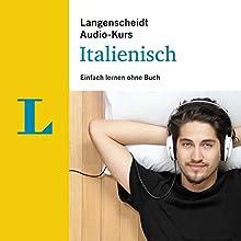 Einfach lernen ohne Buch - Italienisch (Langenscheidt Audiokurs) Hörbuch von  div. Gesprochen von:  div.