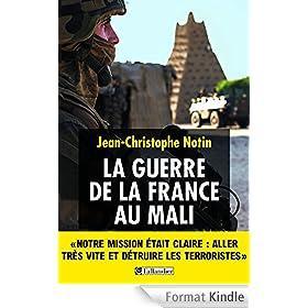 La Guerre de la France au Mali