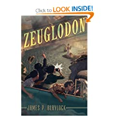 Zeuglodon by James P. Blaylock and Jon Foster