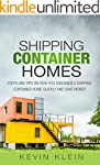 Shipping Container Homes: Steps and t...