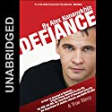 Defiance (       UNABRIDGED) by Alex Konanykhin Narrated by Jeffrey Kafer