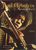 Jimi Hendrix: Sesiones (Spanish) (Spanish Edition) (8482111302) by J. McDermott