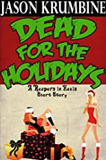 Dead for the Holidays (Reapers in Heels)