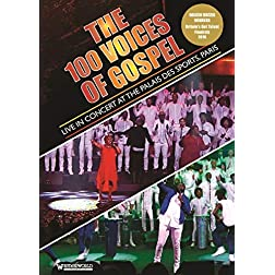 The 100 Voices Of Gospel - Live At The Palais Des Sports, Paris