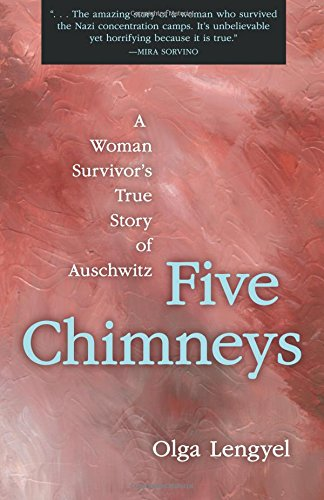 five-chimneys-a-woman-survivors-true-story-of-auschwitz