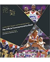 London 2012 Olympic and Paralympic Games : The Official Commemorative Book