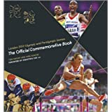 London 2012 Olympic and Paralympic Games : The Official Commemorative Bookby Tom Knight