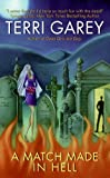 A Match Made in Hell (Nicki Styx, Book 2) (A Nicki Styx Mystery)