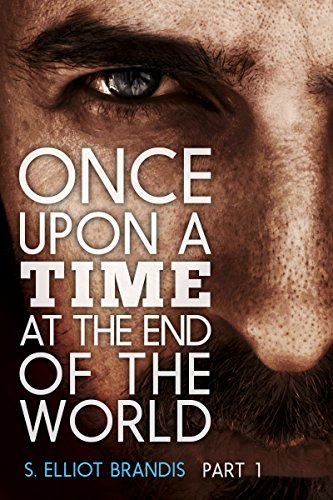 Free Kindle Book : Once Upon a Time at the End of the World (Part 1): A Post-Apocalyptic Western