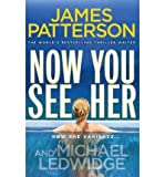 Now You See Her. James Patterson (0099525321) by Patterson, James