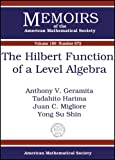 The Hilbert Function of a Level Algebra (Memoirs of the American Mathematical Society) (0821839403) by Anthony V. Geramita