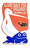 Samad Behrangi The Little Black Fish and Other Modern Persian Stories (Three Continents Press)