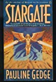 STARGATE (0140268421) by Pauline Gedge