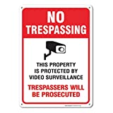 Video Surveillance Sign - No Trespassing Violators Will Be Prosecuted Legend 10 X 14 High Quality Aluminum