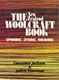 img - for THE WOOLCRAFT BOOK Spinning, Dyeing, & Weaving by Constance & Plowman, Judith Jackson (1983) Paperback book / textbook / text book
