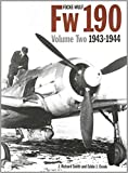 Focke-Wulf FW190 Volume Two 1943-1944