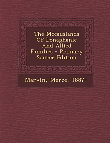 The Mccauslands Of Donaghanie And Allied Families