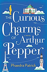 The Curious Charms Of Arthur Pepper by Phaedra Patrick ebook deal